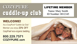 CozyPure� Cuddle-Up Club�